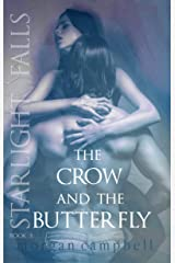 The Crow and The Butterfly (Starlight Falls Book 3) Kindle Edition