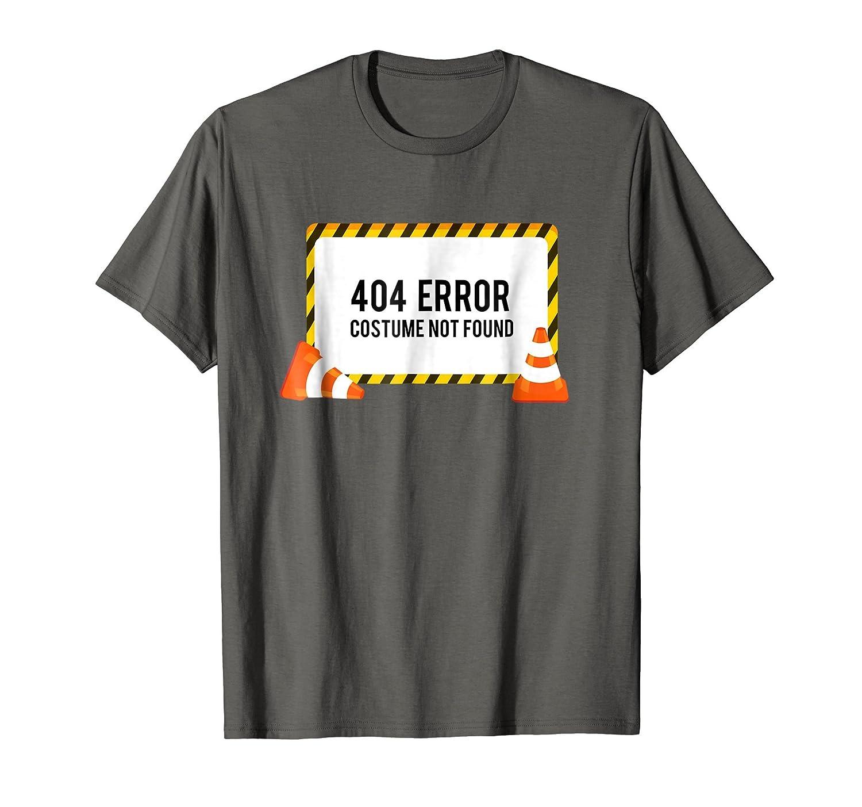 404 Error Costume Not Found T-Shirt Funny Halloween Top Tee-Rose
