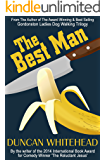 The Best Man: A Dark Comedy (English Edition)