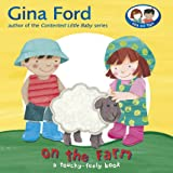 On the Farm: A Touch and Feel Book (Touch & Feel Book)