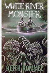 White River Monster Paperback