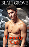 Tommy Cat (The Tommy Black Shifter Series Book 1)