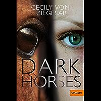 Dark Horses: Roman (German Edition)
