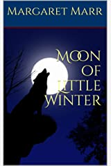 Moon of Little Winter Kindle Edition