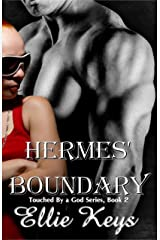 Hermes' Boundary (Touched by a god Book 2) Kindle Edition