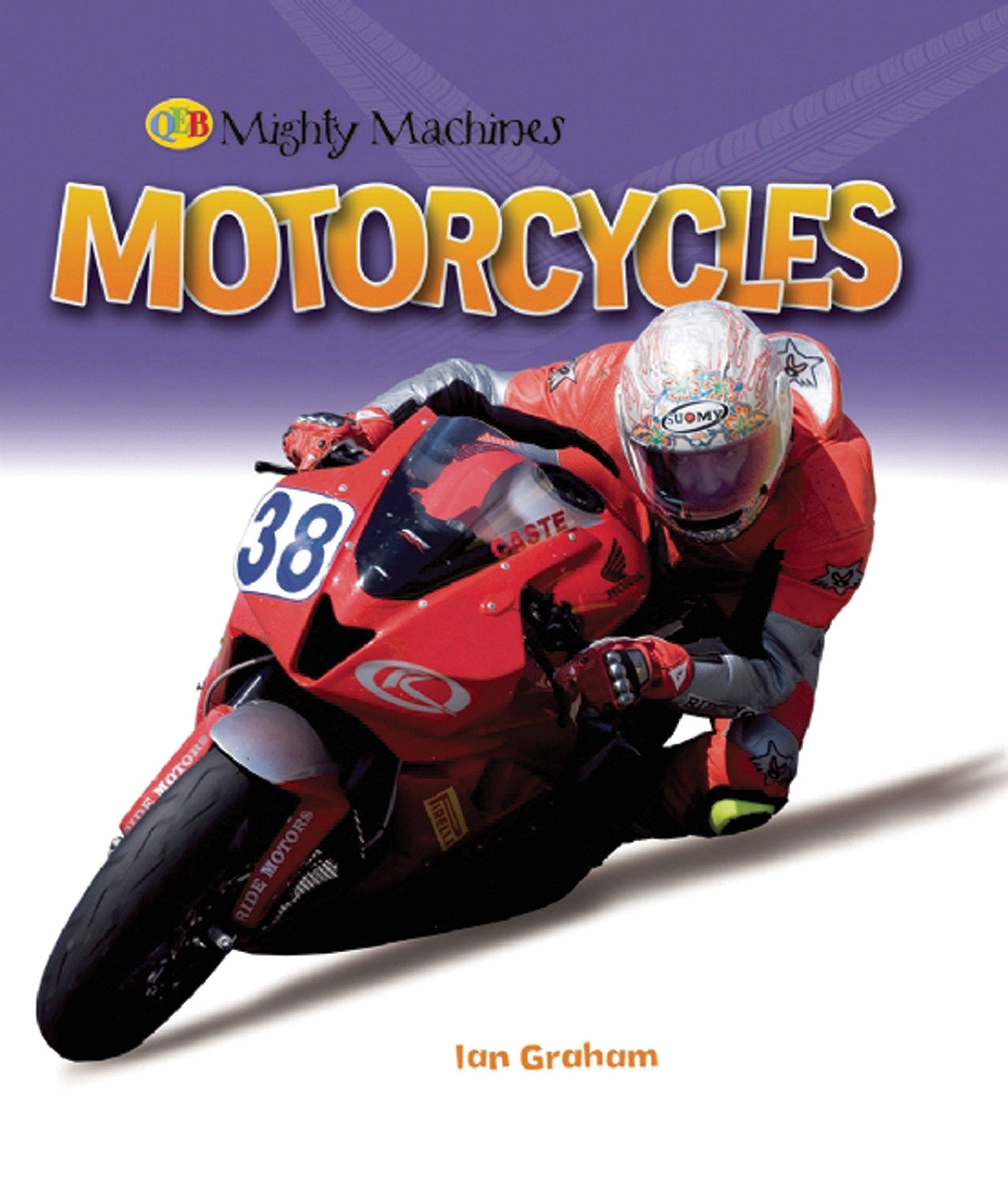 Motorcycles (Mighty Machines QEB)