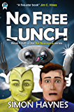 No Free Lunch (Hal Spacejock Book 4) (English Edition)