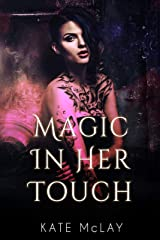 Magic in Her Touch Kindle Edition