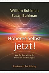 Höheres Selbst jetzt! (German Edition) Kindle Edition