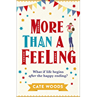More Than a Feeling: A Laugh Out Loud Story You Won't Want to Put Down!