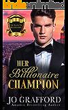 Her Billionaire Champion (Black Tie Billionaires)
