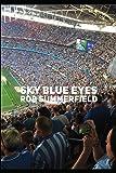 Sky Blue Eyes