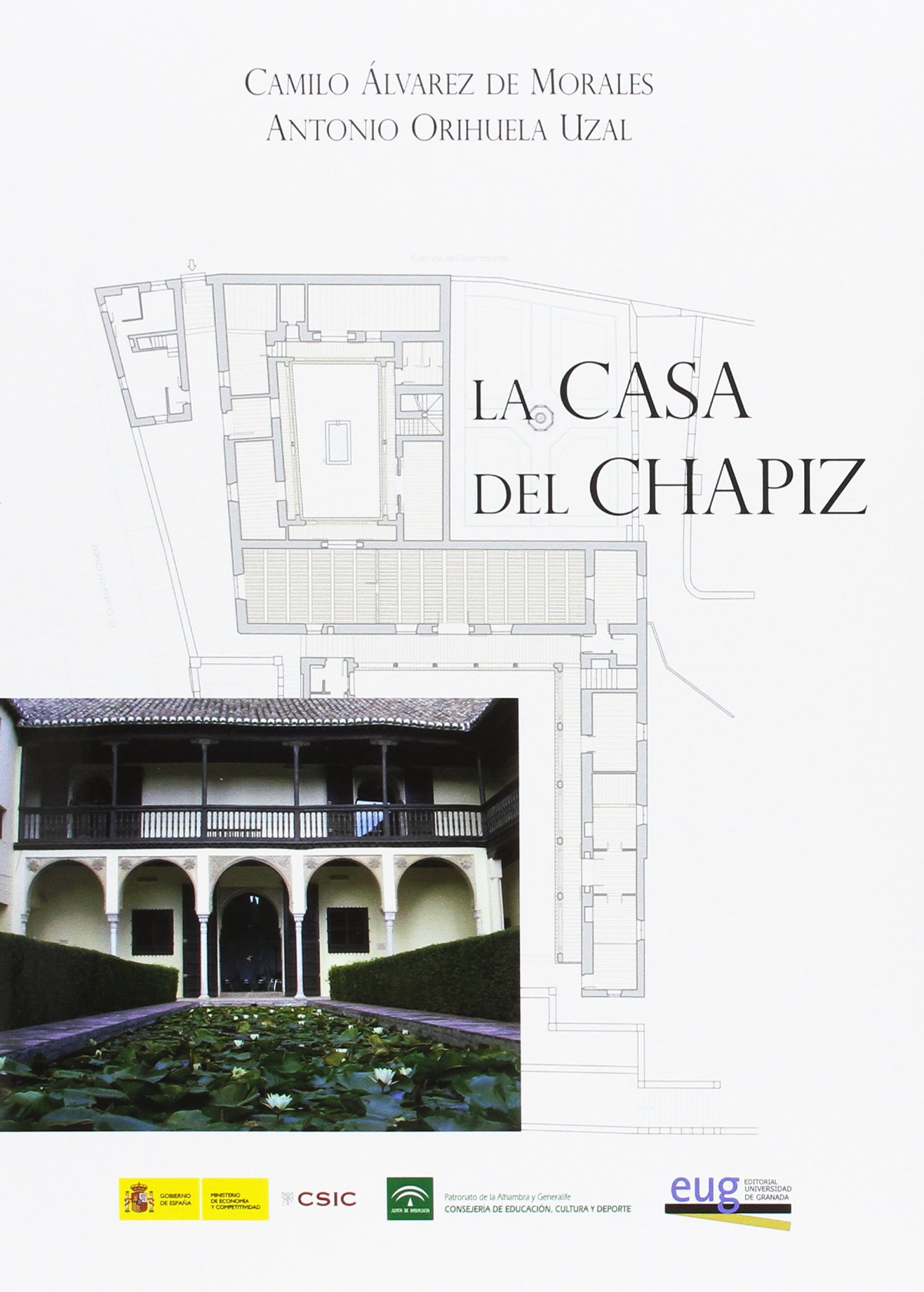 La casa del Chapiz (Spanish) Paperback