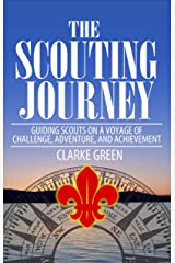 The Scouting Journey Kindle Edition