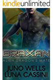 Alien Dragon's Mate: Braxan (Science Fiction Alien/BBW Romance)