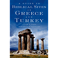 A Guide to Biblical Sites in Greece and Turkey (English Edition)
