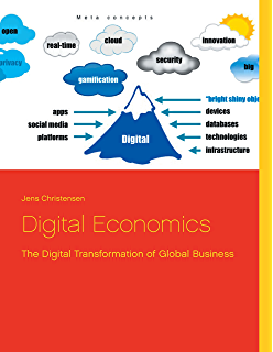 Digital Economics: The Digital Transformation of Global Business (English Edition)