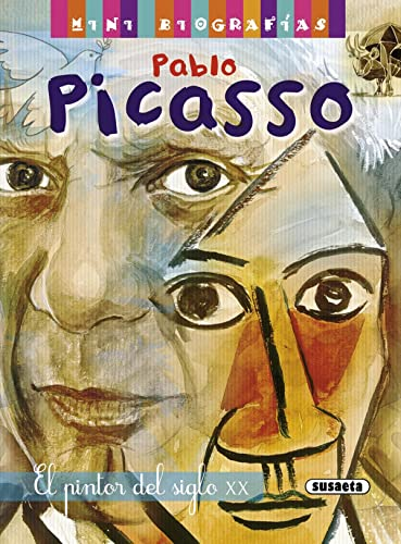 Pablo Picasso: El pintor del siglo XX The Painter of the Twentieth Century