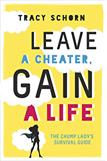 Living and loving after betrayal how to heal from emotional abuse leave a cheater gain a life the chump ladys survival guide fandeluxe Image collections