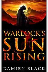 Warlock's Sun Rising: A Sweeping Dark Fantasy Epic (Broken Stone Chronicle Book 2) Kindle Edition
