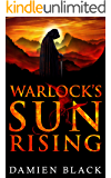 Warlock's Sun Rising: A Gritty Dark Fantasy Epic (Broken Stone Chronicle Book 2)