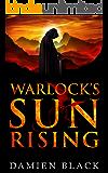 Warlock's Sun Rising: A Gritty Dark Fantasy Epic (Broken Stone Chronicle Book 2)