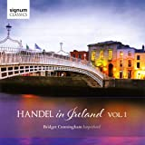 Handel in Ireland Vol. 1