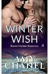 Winter Wish: Raven Harbor Romance 4 Kindle Edition