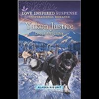 Yukon Justice (Alaska K-9 Unit Book 7)