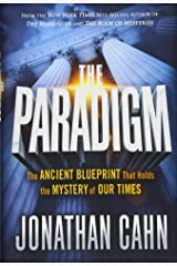 The Paradigm: The Ancient Blueprint That Holds the Mystery of Our Times Hardcover