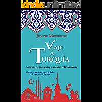 Viaje a Turquía: Mujeres en Marmaris, Estambul y Diyarbakir