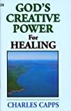 God's Creative Power® for Healing