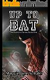Up to Bat (The Diamond Series Book 1)