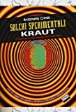 Solchi sperimentali. Kraut. 15 anni di germaniche musiche altre (1968-1983)