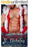 Naughty St. Nicholas (Santa's Coming Short Story)