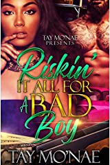 Riskin It All For A Bad Boy: A Standalone Novel Kindle Edition