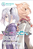 WorldEnd: What Do You Do at the End of the World? Are You Busy? Will You Save Us?, Vol. 2 (English Edition)