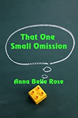That One Small Omission Kindle Edition