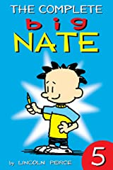 The Complete Big Nate: #5 (amp! Comics for Kids) Kindle Edition