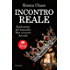 Incontro reale (Royal Series Vol. 2)