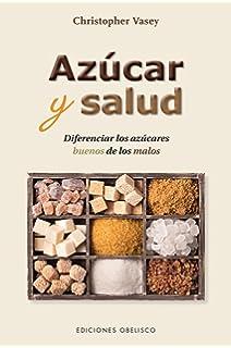 Azucar y salud (Spanish Edition)