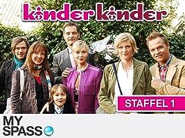 Kinder, Kinder Staffel 1