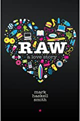 Raw: A Love Story Kindle Edition