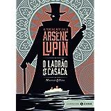O ladrão de casaca: edição bolso de luxo (Aventuras de Arsène Lupin)