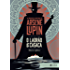 O ladrão de casaca: edição bolso de luxo: As primeiras aventuras de Arsène Lupin (Clássicos Zahar)