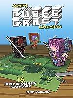 Amazing Cubeecraft Paper Models: 16