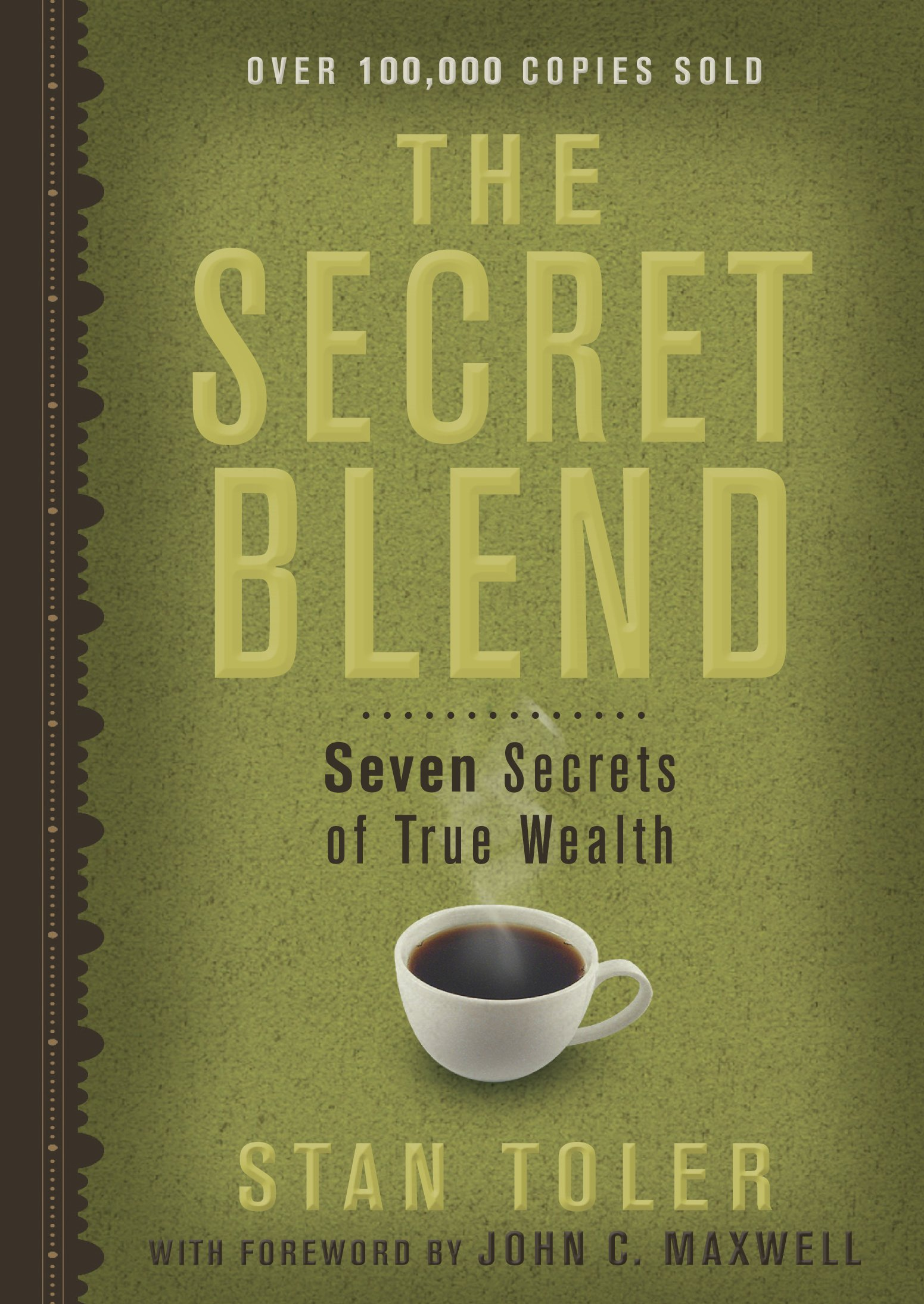 The Secret Blend: Seven Secrets of True Wealth pdf
