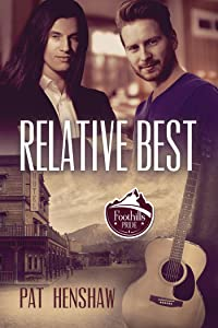 Relative Best (Foothills Pride Stories Book 5)
