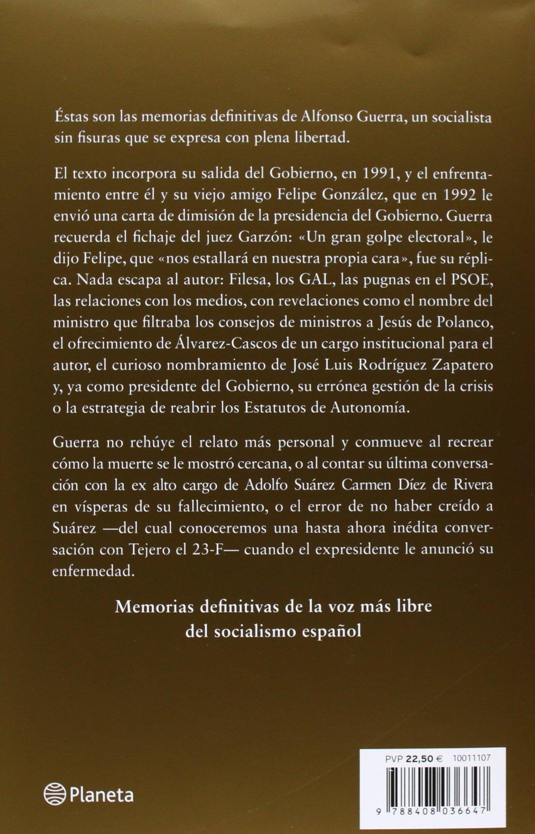 Una página difícil de arrancar: Memorias de un socialista sin fisuras: Amazon.es: Guerra, Alfonso: Libros