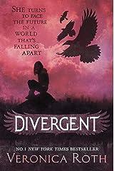 Divergent (Divergent, Book 1) (Divergent Trilogy) Kindle Edition